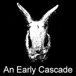 An-Early-Cascade