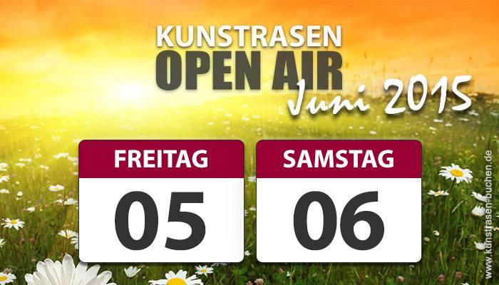 Kunstrasen Open Air 2015 – Termin